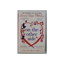 ON THE OTHER SIDE by CARRIE HOPE FLETCHER , 2016