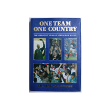 ONE TEAM , ONE COUNTRY  - THE GREATEST YEAR OF SPRINGBOK RUGBY  by EDWARD GRIFFITHS , 1996