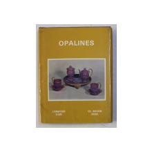 OPALINES par EDITH MANNONI