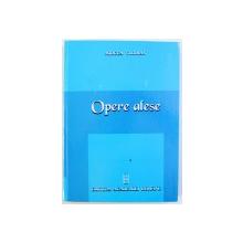 OPERE ALESE de MIRCEA FLORIAN , 2006