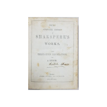 OPERE COMPLETE ALE LUI WILLIAM SHAKESPEARE de JOHN DICKS - LONDRA, 1803