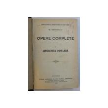 OPERE COMPLETE de M . EMINESCU , VOLUMUL I  - LITERATURA POPULARA , 1902