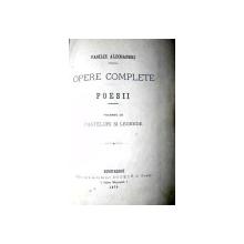 OPERE COMPLETE -POESII - VASILE ALECSANDRI  VOL.III  PASTELURI SI LEGENDE  - 1875