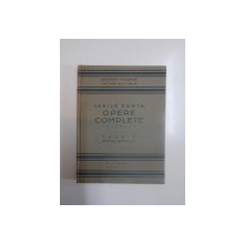 OPERE COMPLETE , TEORIA FATALISMULUI , VOL. I de VASILE CONTA , 1923