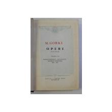 OPERE de M . GORKI , VOLUMUL XVI , 1960