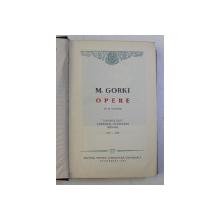 OPERE de M . GORKI , VOLUMUL XXIV  , 1962