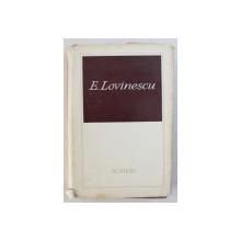 OPERE , E. LOVINESCU , SCRIERI , VOLUMUL I , CRITICE , 1969