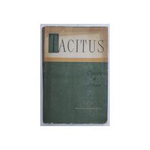 OPERE II.ISTORII-P. CORNELIUS TACITUS  BUCURESTI 1963
