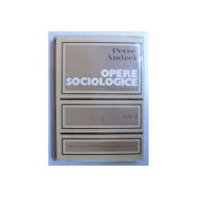 OPERE SOCIOLOGICE VOL. II SOCIOLOGIA POLITICII SI A CULTURII de PETRE ANDREI , 1975
