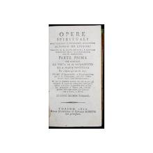 OPERE SPIRITUALI DELL'ILUSTRIS E REVERENDUS. MONSIGNORE ALFONSO DE LIGUORI - TORINO, 1800