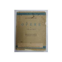 OPERE, TEATRU VOL. II de ALEXANDRU MACEDONSKI , 1939