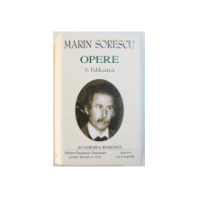 OPERE , VOLUMUL V : PUBLICISTICA de MARIN SORESCU , 2005 , PREZINTA PE TREI PAGINI ,  MICI HALOURI DE APA
