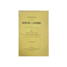 Operele Principelui Demetriu Cantemiru, Descrierea Moldovei, Tom II - Bucuresti, 1875