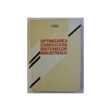 OPTIMIZAREA CONDUCERII SISTEMELOR INDUSTRIALE de A. CARABULEA si GH. RUSITORU , 1976