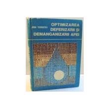 OPTIMIZAREA DEFERIZARII SI DEMANGANIZARII APEI de MIHAI TEODORESCU , 1979