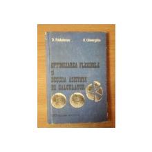OPTIMIZAREA FLEXIBILA SI DECIZIA ASISTATA DE CALCULATOR de D. RADULESCU , O. GHEORGHIU , Bucuresti 1992
