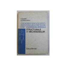 OPTIMIZAREA STRUCTURALA A MECANISMELOR de F. DUDITA si D. DIACONESCU , 1987