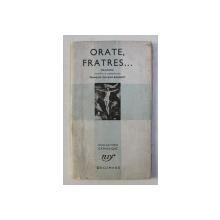 ORATE , FRATRES ... par FRANCOIS DUCAUD - BOURGET , 1942