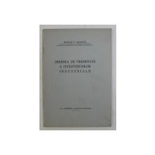 ORDINEA DE PRIORITATE A INVESTITIUNILOR INDUSTRIALE de NICOLAE P. ARCADIAN , 1936