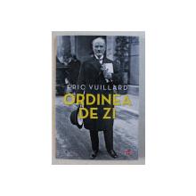 ORDINEA DE ZI de ERIC VUILLARD , 2020