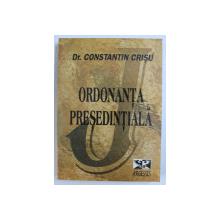 ORDONANTA PRESEDINTIALA ED. a - II - a de CONST. CRISU