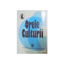 ORELE CULTURII , ANTOLOGIE DE CONFERINTE DIN ARHIVA SOCIETATII ROMANE DE RADIODIFUZIUNE , VOL I , 1931 - 1935 , 1998