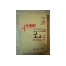 ORGANE DE MASINI , PROBLEME de I. DRAGHICI ... I. CISMARU , 1980 , COTORUL ESTE LIPIT CU SCOCI