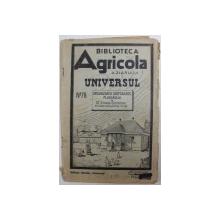 """ORGANIZAREA GOSPODARIEI PLUGARULUI de ERNEST GRINTESCU , COLECTIA """" BIBLIOTECA AGRICOLA A ZIARULUI UNIVERSUL """"  NR. 78 , 1944"""