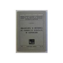 ORGANIZAREA SI OBTINEREA DE PRODUCTII RIDICATE IN CIUPERCARII de N .  MATEESCU , 1979