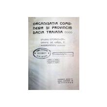 ORGANIZATIA COMUNELOR SI PROVINCIEI DACIA TRAIANA - VIRGIL P. ANDRONESCU- CONSTANTA 1905
