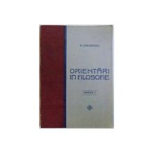 ORIENTARI IN FILOSOFIE - CARTEA I. de A. DAVIDESCU, 1927 *DEDICATIE