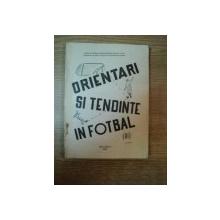 ORIENTARI SI TENDINTE IN FOTBAL , VOL. III , Bucuresti