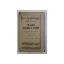 ORIGINILE SOCIALIZMULUI STIINTIFIC de FRIEDRICH ENGELS , tradus din limba germana de C. RACOVSKI , 1916 , PREZINTA PETE SI HALOURI DE APA *