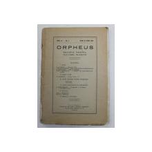 ORPHEUS , REVISTA PENTRU CULTURA CLASICA , ANUL IV , NUMARUL 3 , MAIU SI IUNIE , 1928