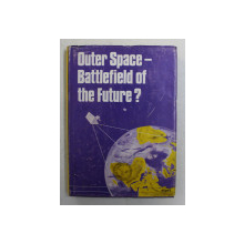 OUTER SPACE - BATTLEFIELD OF THE FUTURE , 1978