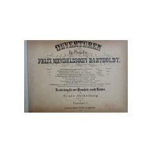 OUVERTUREN FUR ORCHESTER von FELIX MENDELSSOHN BARTHOLDY , CONTINE PARTITURI