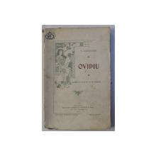 OVIDIU - DRAMA IN 5 ACTURI SI IN VERSURI de V. ALECSANDRI  , 1901