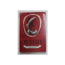 OVIDIU , POETUL ROMEI SI AL TOMISULUI de OVIDIU DRIMBA , 1960