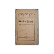 OVIDIU SICANA  - FARSA INTR- UN ACT SI TREI TABLOURI - LOCALIZATA DE I. A. BASARABESCU , 1922