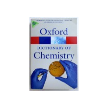 OXFORD DICTIONARY OF CHEMISTRY , edited by JOHN DAINTITH , 2008