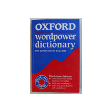 OXFORD WORDPOWER DICTIONARY FOR LEARNERS OF ENGLISH , edited by SALLY WEHMEIER , 1999