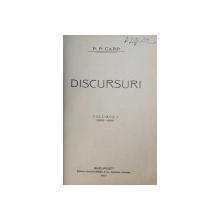 P. P. CARP  - DICURSURI , VOLUMUL I  , 1869 - 1888 , 1907 ,  CONTINE SEMNATURA OLOGRAFA A LUI NICOLAE XENOPOL *