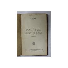 PACATUL SFINTIEI SALE de AL. CAZABAN , EDITIE INTERBELICA