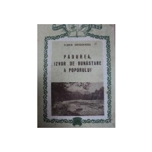 PADUREA, IZVOR DE BUNASTARE A APOPORULUI- FLORIN IORDACHESCU, BUC.1955