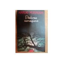 PADUREA NORVEGIANA de HARUKI MURAKAMI , 2004