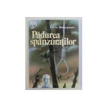 PADUREA SPANZURATILOR , roman de LIVIU REBREANU , 2007