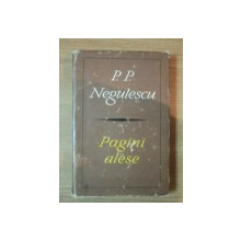 PAGINI ALESE de P.P. NEGULESCU , 1967