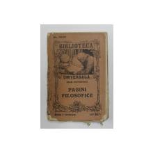 PAGINI FILOSOFICE de IOAN PETROVICI , COLECTIA ' BIBLIOTECA UNIVERSALA ' NR. 59 - 63 , EDITIE INTERBELICA