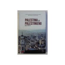 PALESTINA SI PALESTINIENII - GHID TURISTIC , 2019