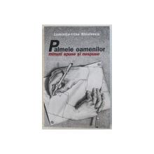 PALMELE OAMENILOR : MINUNI SPUSE SI NESPUSE de LUMINITA - IRINA NICULESCU , 2006